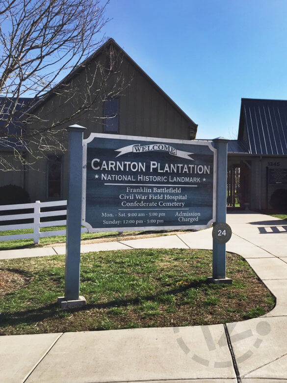 Post and panel sign for the Carnton Plantation in Franklin, TN by 12-Point SignWorks.