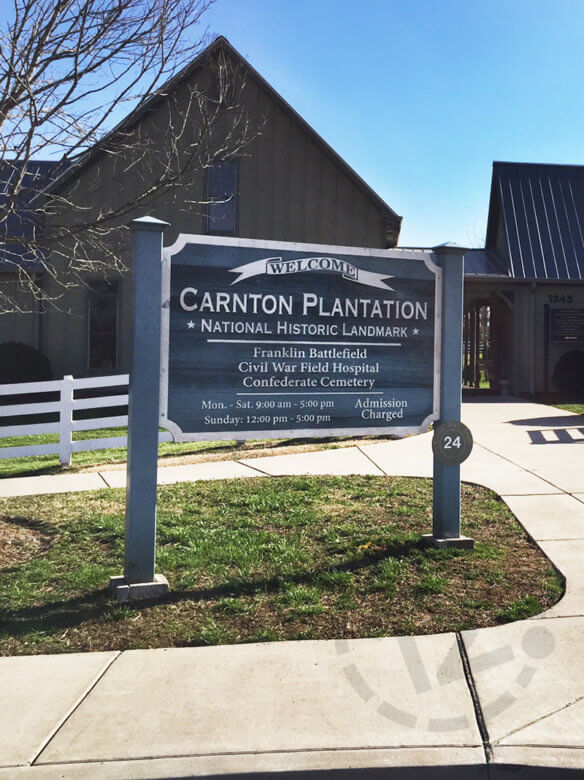 Custom post and panel sign for the Carnton Plantation in Franklin, TN by 12-Point SignWorks.