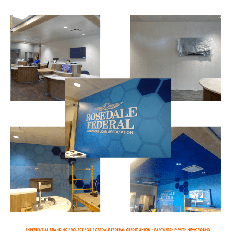 Experiential Design Project for Rosedale Federal Credit Union / 12-PointSignWorks/ NewGround