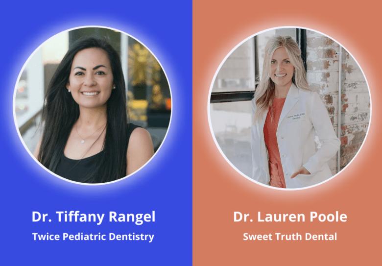 Dr. Tiffany Rangel (Twice Pediatric Dentistry) & Dr. Lauren Poole (Sweet Truth Dental) - Brentwood, TN